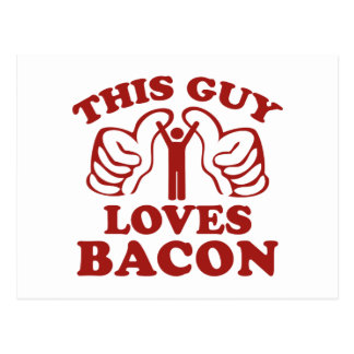 This Guy Loves Bacon Postcard