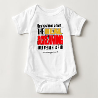 This Has Been A Test, The Real Screaming Will Begi T-shirts