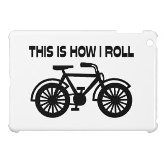 This Is How I Roll Bicycle iPad Mini Cover