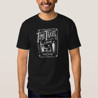 Time Travel is awesome Shirts