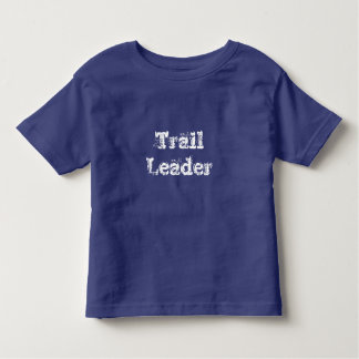 Toddler Trail Leader T Shirt