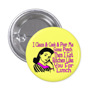 Tough Broad 1 Inch Round Button