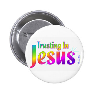 Trusting in Jesus christian gift 2 Inch Round Button