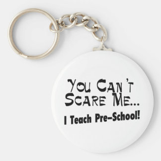 Vous ne pouvez pas m'effrayer que j'enseigne l'éco porte-clé rond