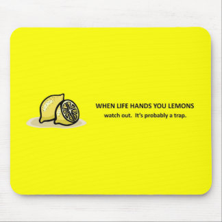 watch-out-its-probably-a-trap mouse pad