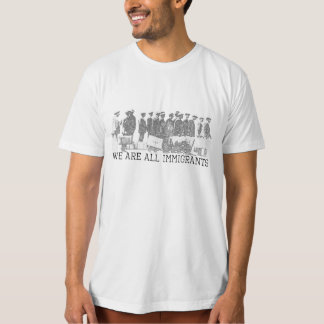 We Are All Immigrants Shirt