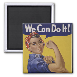 We Can Do It! Women's History Square Magnet