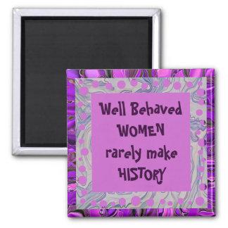 well behaved women joke square magnet