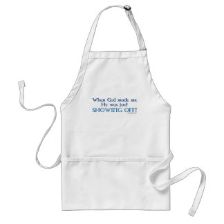 When God Made Me Apron