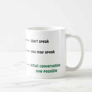When you can talk to me coffee cup classic white coffee mug