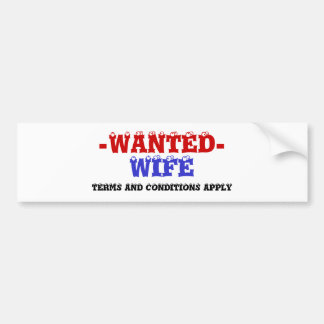WIFE WANTED! BUMPER STICKER