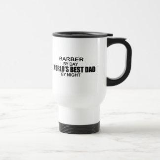 World's Best Dad - Barber 15 Oz Stainless Steel Travel Mug