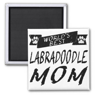 World's Best Labradoodle Mom Square Magnet