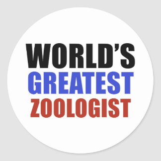 World's greatest ZOOLOGIST Round Sticker