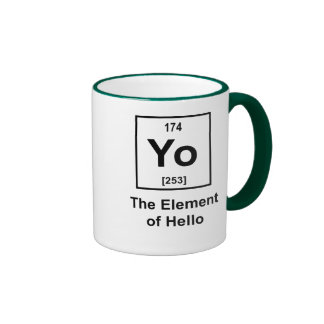 Yo! The Element of Hello Ringer Coffee Mug