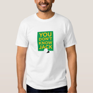 """You Don't Know Jack"" – Light (Men's) T Shirts"