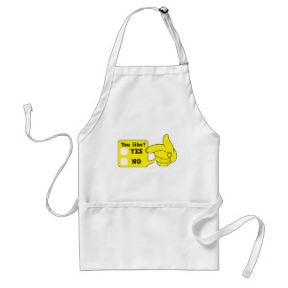 YOU LIKE? yes or no Standard Apron