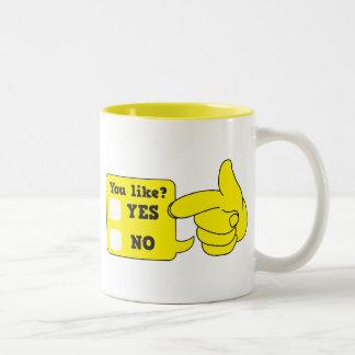 YOU LIKE? yes or no Two-Tone Coffee Mug