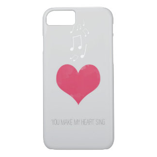 You Make My Heart Sing iPhone 7 case