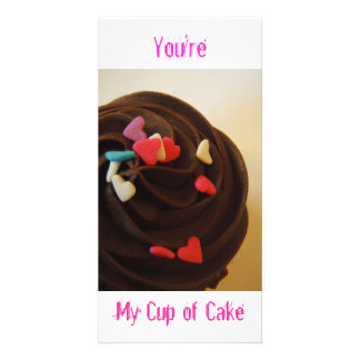 You're my cup of cake! Photo Card! Picture Card